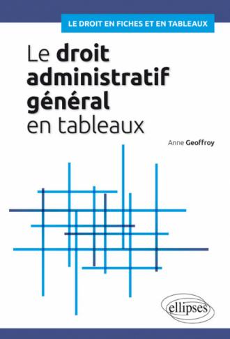 Le droit administratif général en tableaux