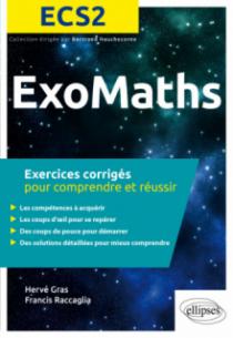 Maths ECS2 - Exercices corrigés pour comprendre et réussir