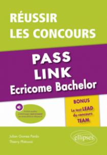 Réussir les concours Pass, Link, Ecricome Bachelor - Bonus : le nouveau Test LEAD du concours TEAM