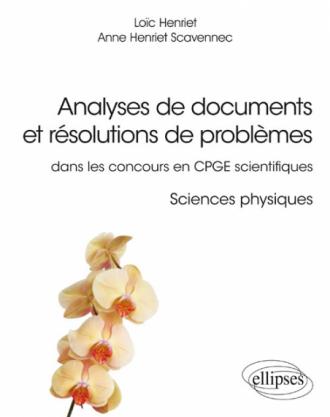 Analyses de documents et résolutions de problèmes dans les concours en CPGE scientifiques. Sciences physiques
