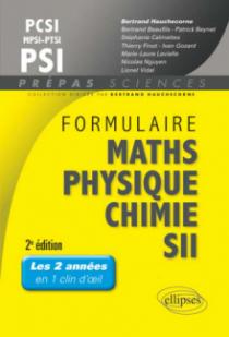 Formulaire PCSI/MPSI/PTSI/PSI Math s- Physique-chimie - SII - 2e édition