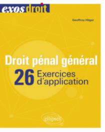 Droit pénal général - 26 Exercices d'application