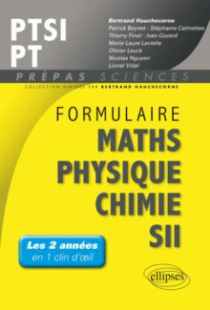 Formulaire PTSI/PT Maths -Physique-chimie - SII