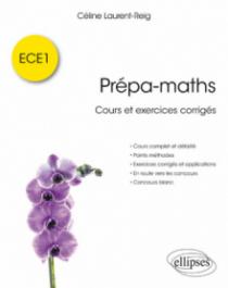 Prépa-maths - Cours et exercices corrigés ECE1