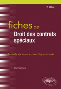 Fiches de Droit des contrats spéciaux - 2e édition