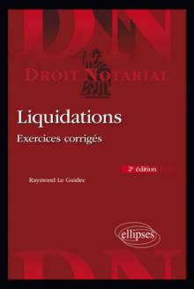 Liquidations - Exercices corrigés - 2e édition