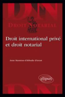 Droit international privé et droit notarial