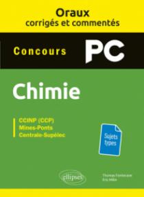 Oraux corrigés et commentés de chimie PC