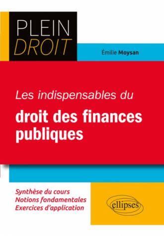 Les indispensables du droit des finances publiques