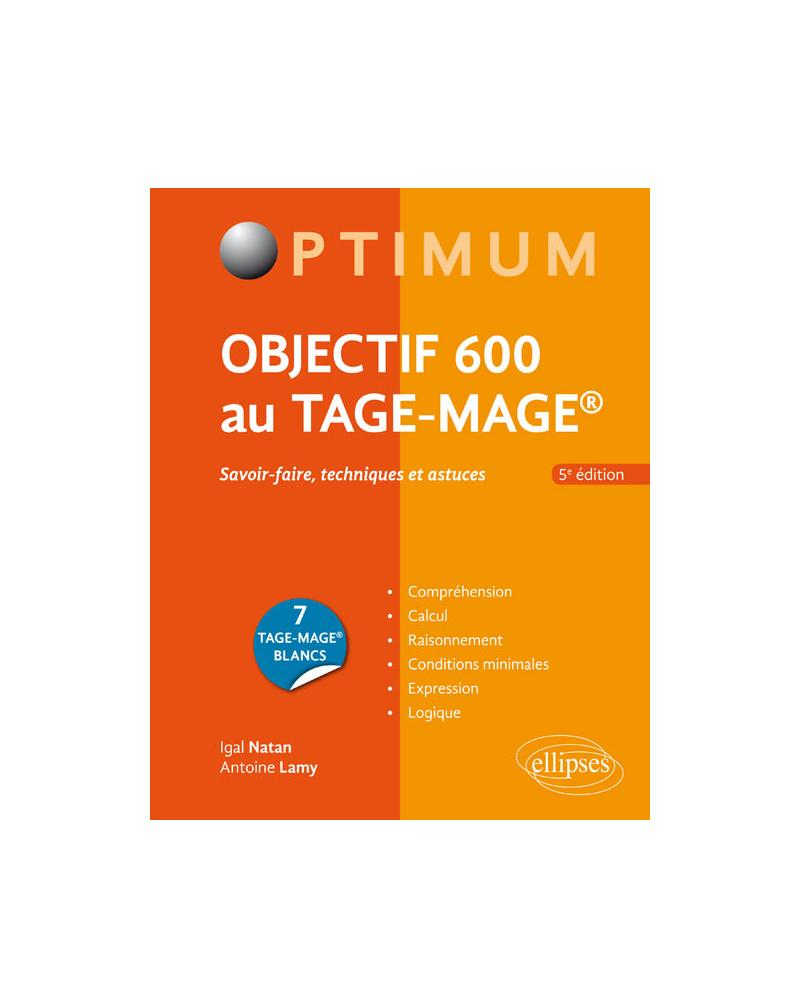 Objectif 600 au TAGE-MAGE – 5e édition