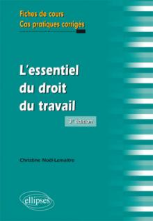 L'essentiel du droit du travail, 3e édition