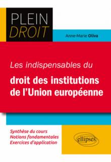 Les indispensables du droit des institutions européennes