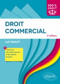 Droit commercial - 2e édition