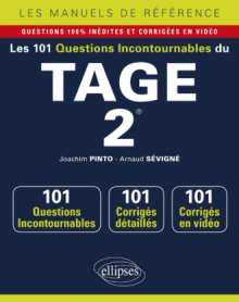 Les 101 questions incontournables du TAGE 2® - Questions + corrigés en vidéo