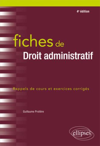Fiches de Droit administratif - 4e édition