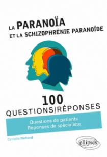 La Paranoïa et la Schizophrénie paranoïde