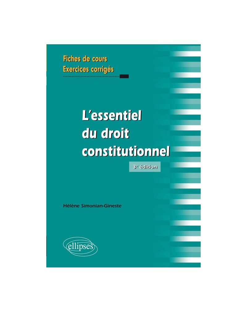 L'essentiel du droit constitutionnel - 3e édition