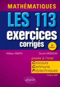 Mathématiques. Les 113 exercices corrigés du Concours Communs Polytechniques