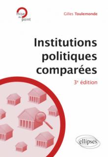 Institutions politiques comparées - 3e édition