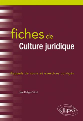Fiches de Culture juridique