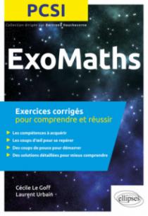Maths PCSI - Exercices corrigés pour comprendre et réussir