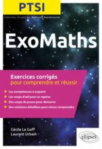 Maths PTSI - Exercices corrigés pour comprendre et réussir