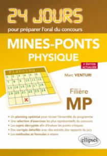 Physique 24 jours pour préparer l'oral du concours Mines-Ponts - Filière MP - 2e édition actualisée