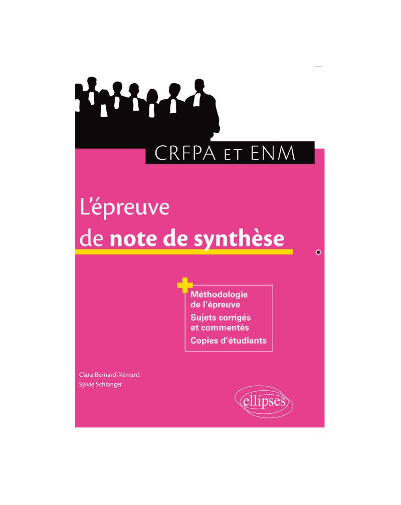 L'épreuve de note de synthèse au CRFPA et à l'ENM