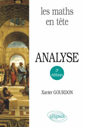 Les maths en tête. Analyse - 3e édition