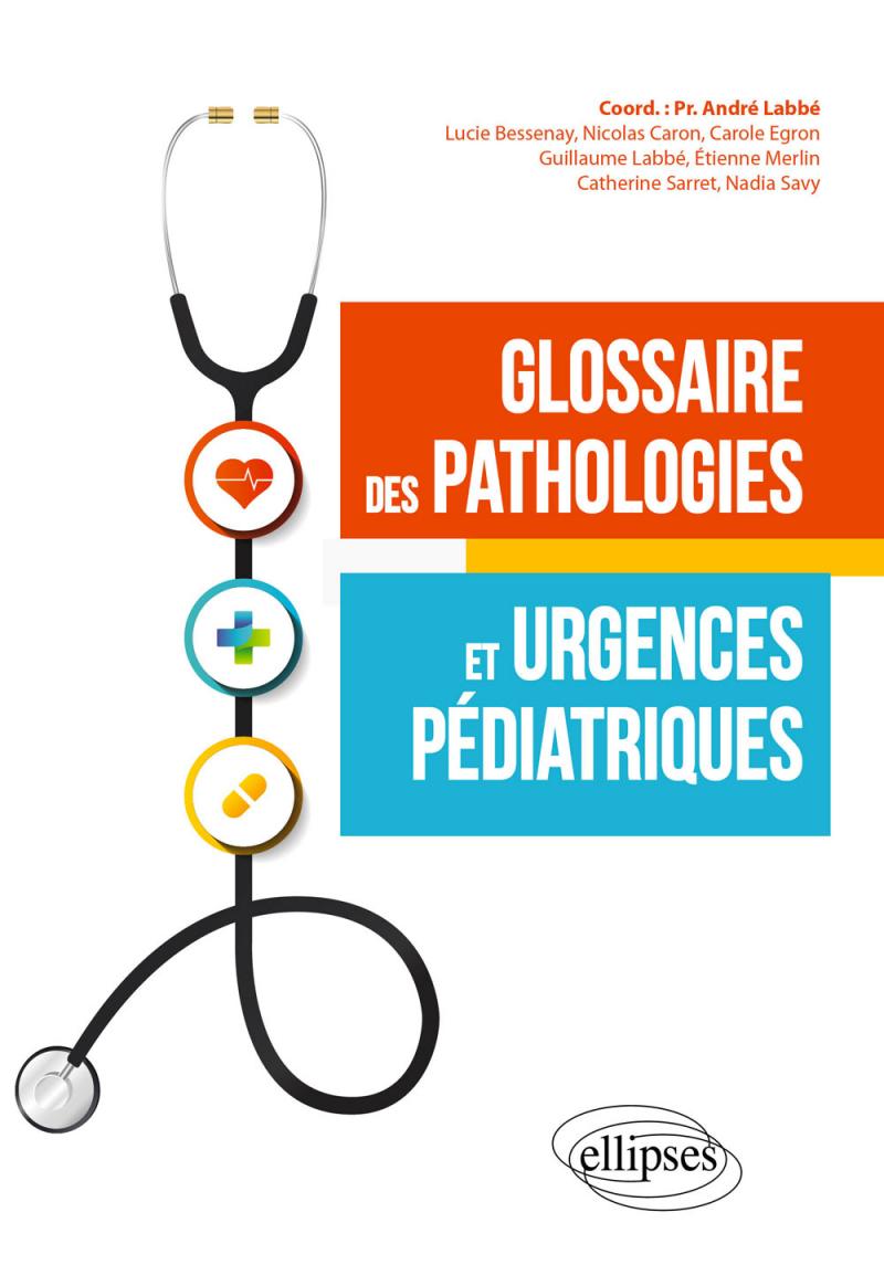 Glossaire des pathologies et urgences pédiatriques
