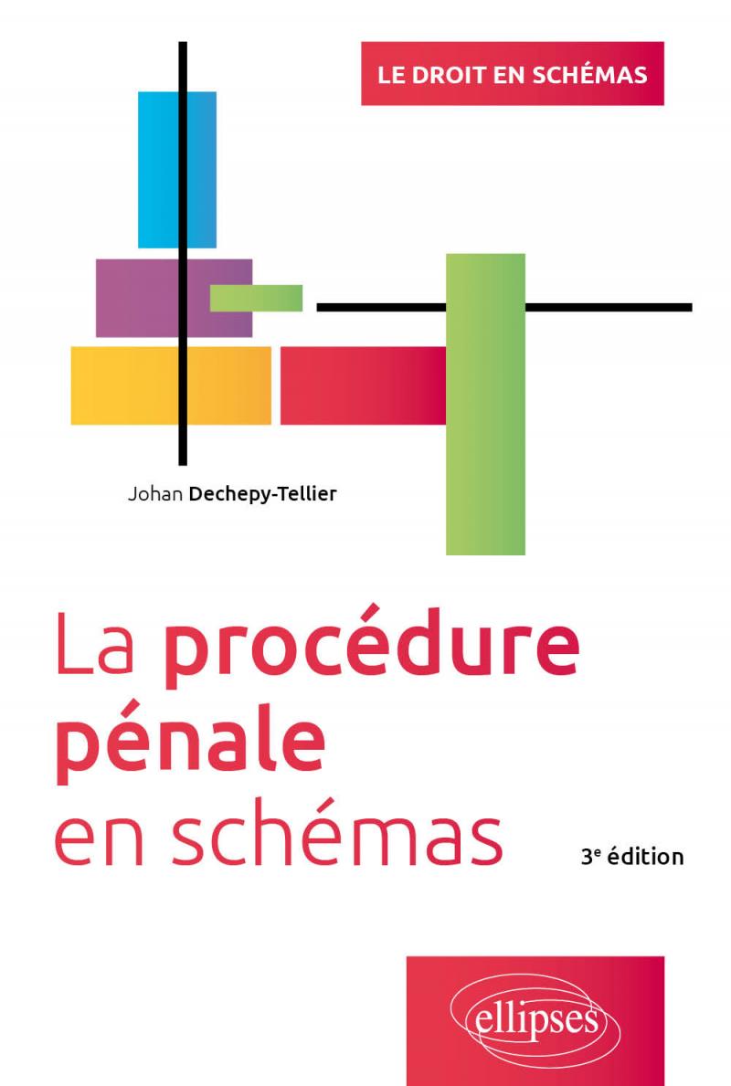 La procédure pénale en schémas, 3e édition