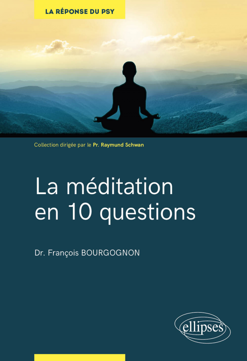 La méditation en 10 questions