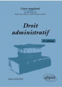 Droit administratif - 4e édition