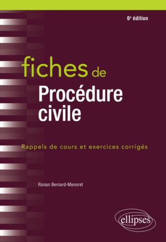 Fiches de procédure civile - 6e édition