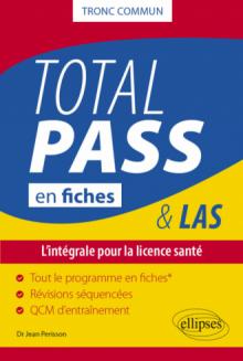 Total PASS-LAS en fiches - L'intégrale pour la licence santé