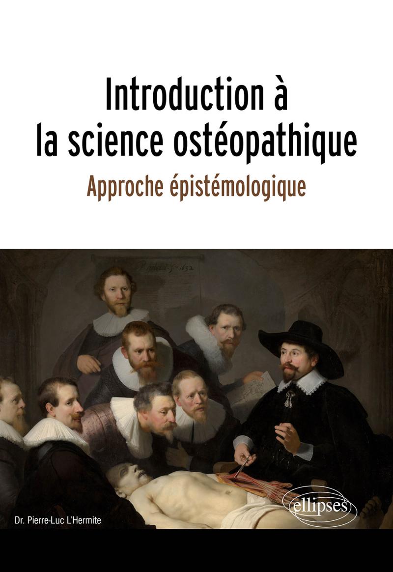 Introduction à la science ostéopathique - Approche épistémologique
