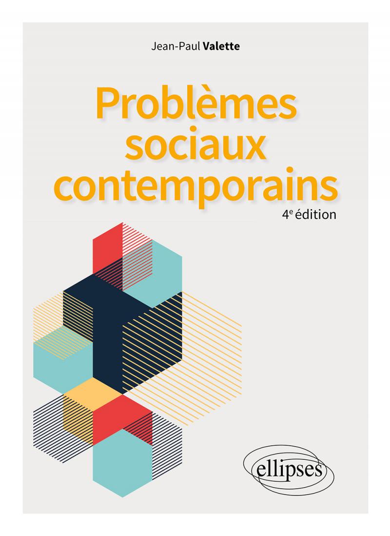 Problèmes sociaux contemporains - 4e édition