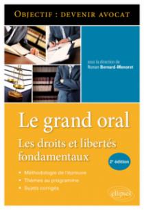 Le Grand Oral. Les droits et libertés fondamentaux - 2e édition