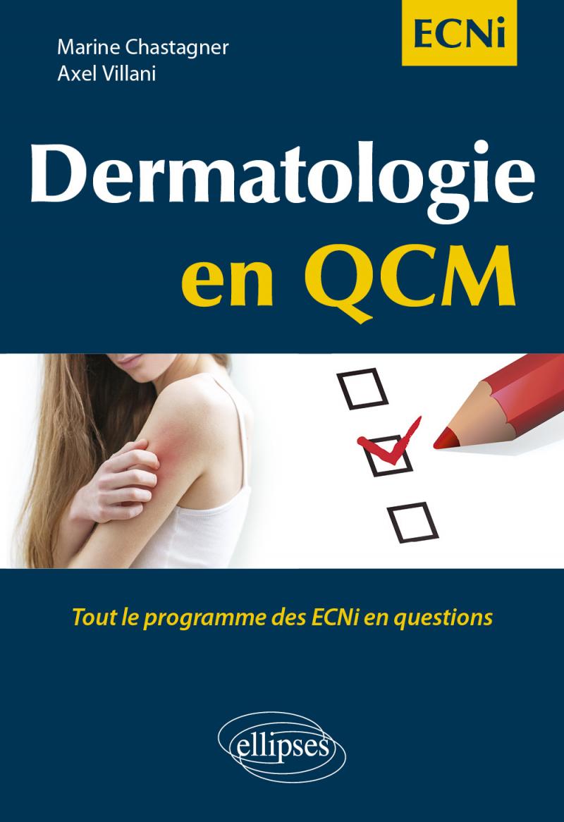 Dermatologie en QCM - Tout le programme des ECNi en questions