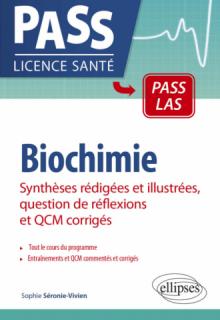 Biochimie - Synthèses rédigées et illustrées, question de réflexions et QCM corrigés