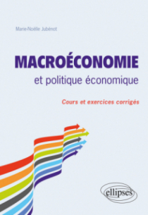 Macroéconomie et politique économique. Cours et exercices corrigés