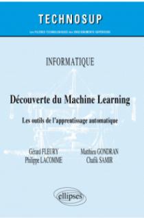 Informatique - Découverte du Machine Learning - Les outils de l'apprentissage automatique