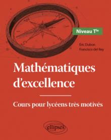 Mathématiques d'excellence - Cours pour lycéens très motivés - Niveau Terminale