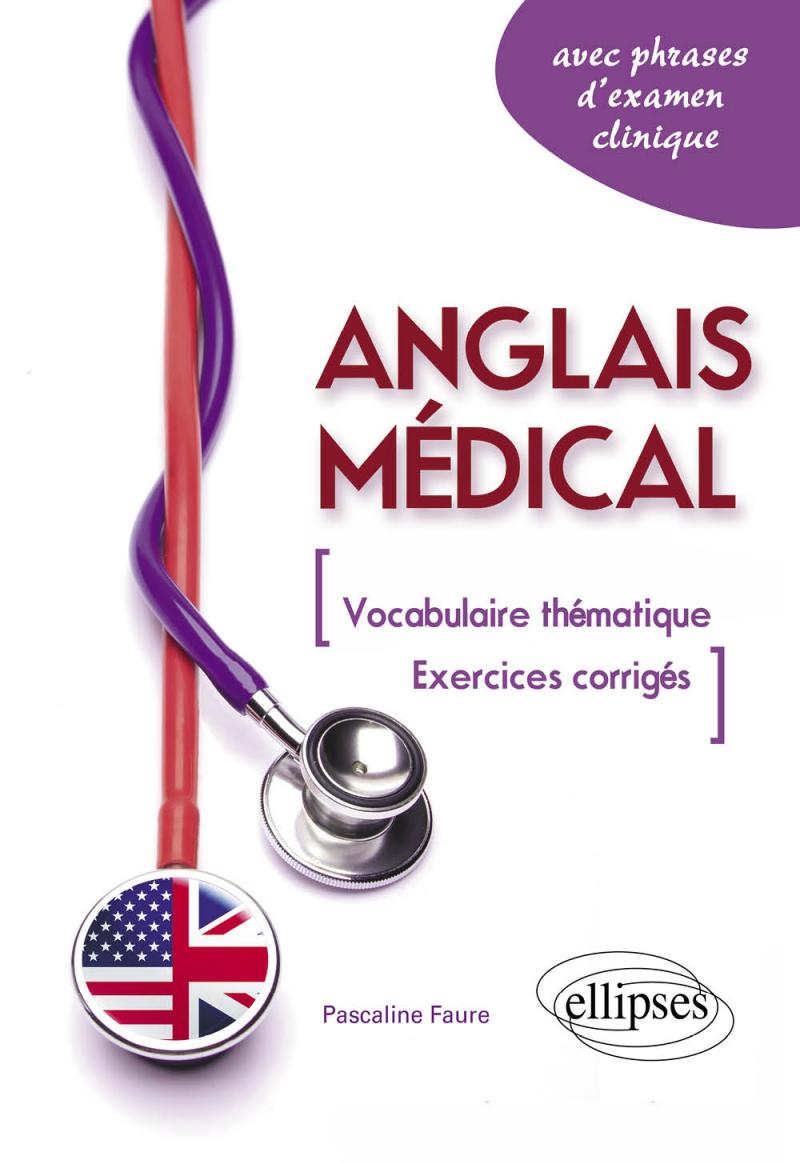 Anglais médical.  Fiches de vocabulaire thématique et exercices corrigés