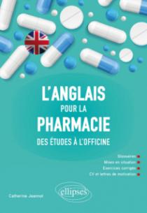 L'anglais pour la pharmacie - Des études à l'officine