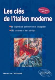 Les clés de l'italien moderne - Nouvelle édition révisée