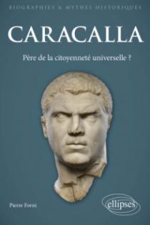 Caracalla - Père de la citoyenneté universelle ?