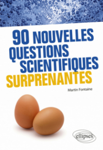 90 nouvelles questions scientifiques surprenantes
