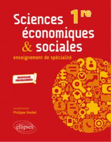 Spécialité Sciences économiques et sociales - Première - nouveaux programmes