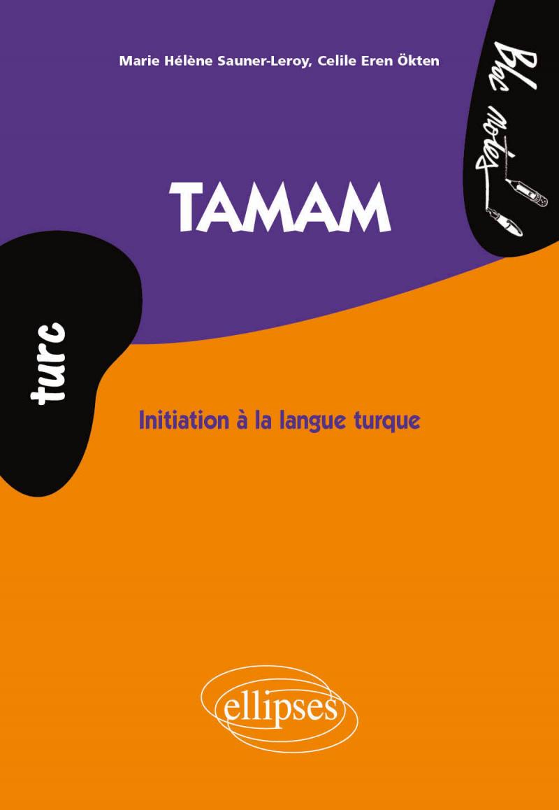 Tamam. Initiation à la langue turque (turc)